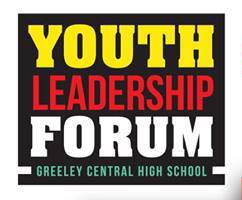 Youth Leadership Forum @ Greeley Central High School | Greeley | Colorado | United States