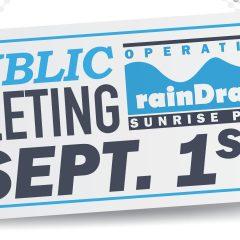 Operation RainDrain: Sunrise Park Public Meeting