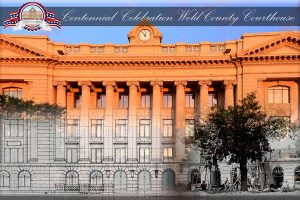 Centennial Courthouse Celebration @ Weld County Court | Greeley | Colorado | United States