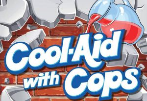 Cool-Aid with Cops @ Family FunPlex | Greeley | Colorado | United States