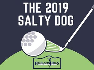 Highland Hills Men's Gold Association Presents the 2019 Salt Dog @ Highland Hills Golf Course
