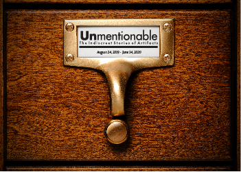 """Unmentionable: The Indiscreet Stories of Artifacts"" Exhibit Last Day @ Greeley History Museum"