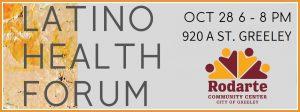 Latino Health Forum @ Rodarte Community Center | Greeley | Colorado | United States